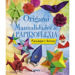 ORIGAMI MANUALIDADES DE PAPIRO